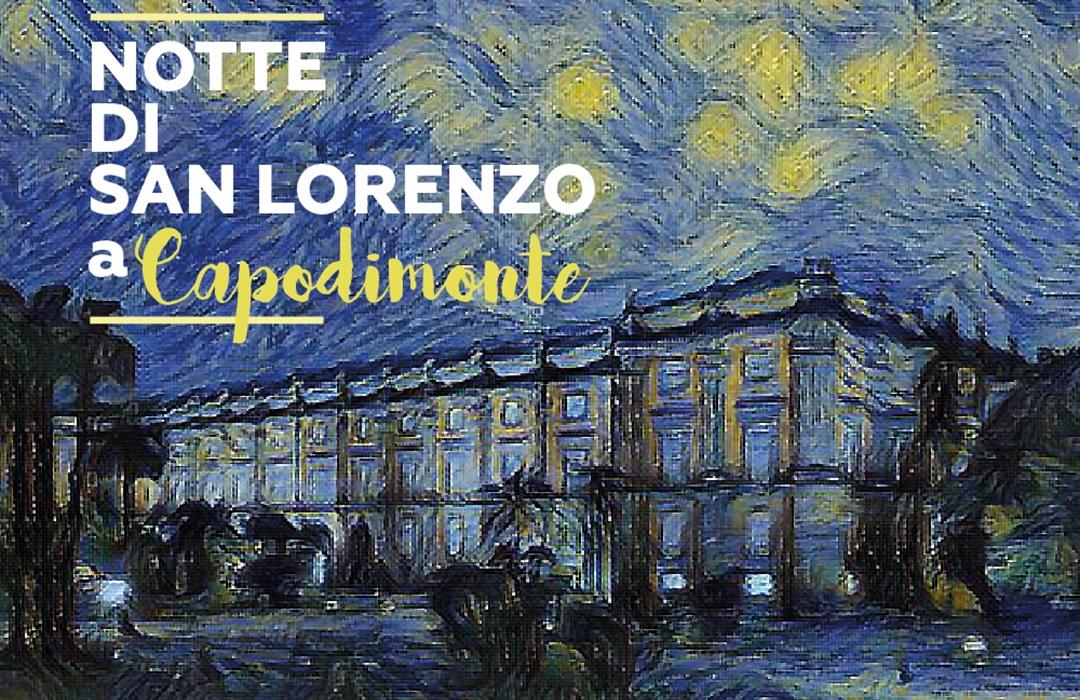 'Notte di San Lorenzo' a Capodimonte