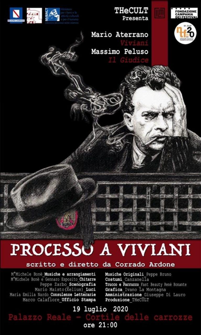 Il debutto a Palazzo Reale: 'Processo a Viviani'