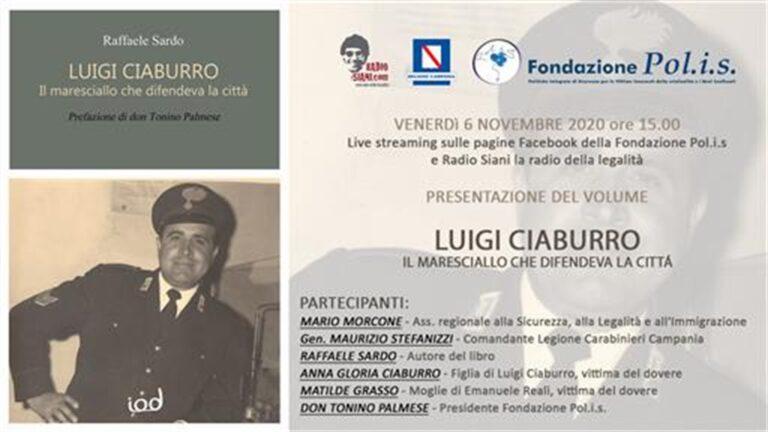 """L'ultimo libro di Sardo: """"Luigi Ciaburro, il maresciallo che difendeva la città"""""""