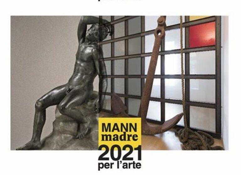 MANN e Madre, auguri per un 2021 nel segno dell'arte